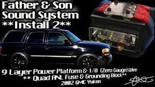 9 Layer Power Platform - Father & Son Sound System Install 2 - Quad ANL Fuse Holder & Ground Block