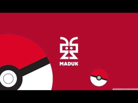 Maduk - Pokemon Remix (Free Download)