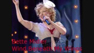 Bette Midler - Wind Beneath My Wings Lyrics + Download (Original Version Not Cover Or Instrumental)