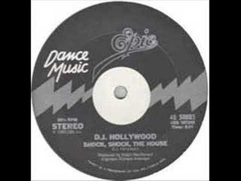 Shock Shock the House - DJ Hollywood