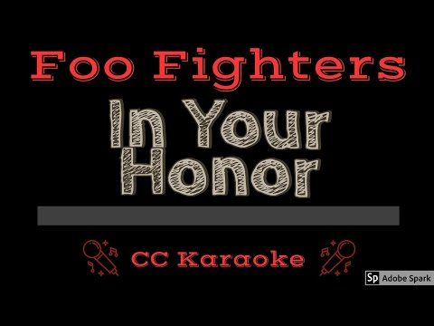 Foo Fighters   In Your Honor CC Karaoke Instrumental