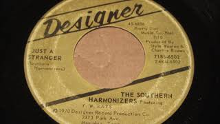 The Southern Harmonizers  featuring  Y.W.Mays       just a stranger