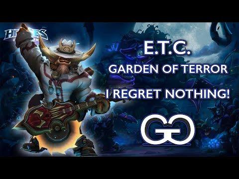 I Regret Nothing! - E.T.C. - Garden of Terror | Heroes of the Storm | Garrett's Games