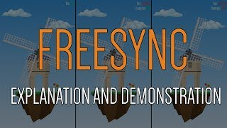 Freesync (explanation and demonstration)