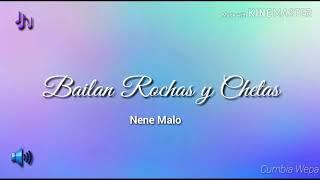 BAILAN ROCHAS Y CHETAS - NENE MALO (AUDIO)