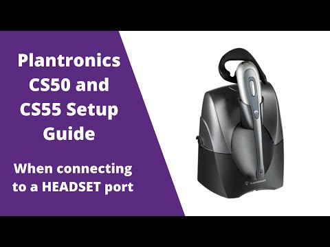 Plantronics Cs50 And Cs55 Wireless Headset Setup With Headset Port Youtube