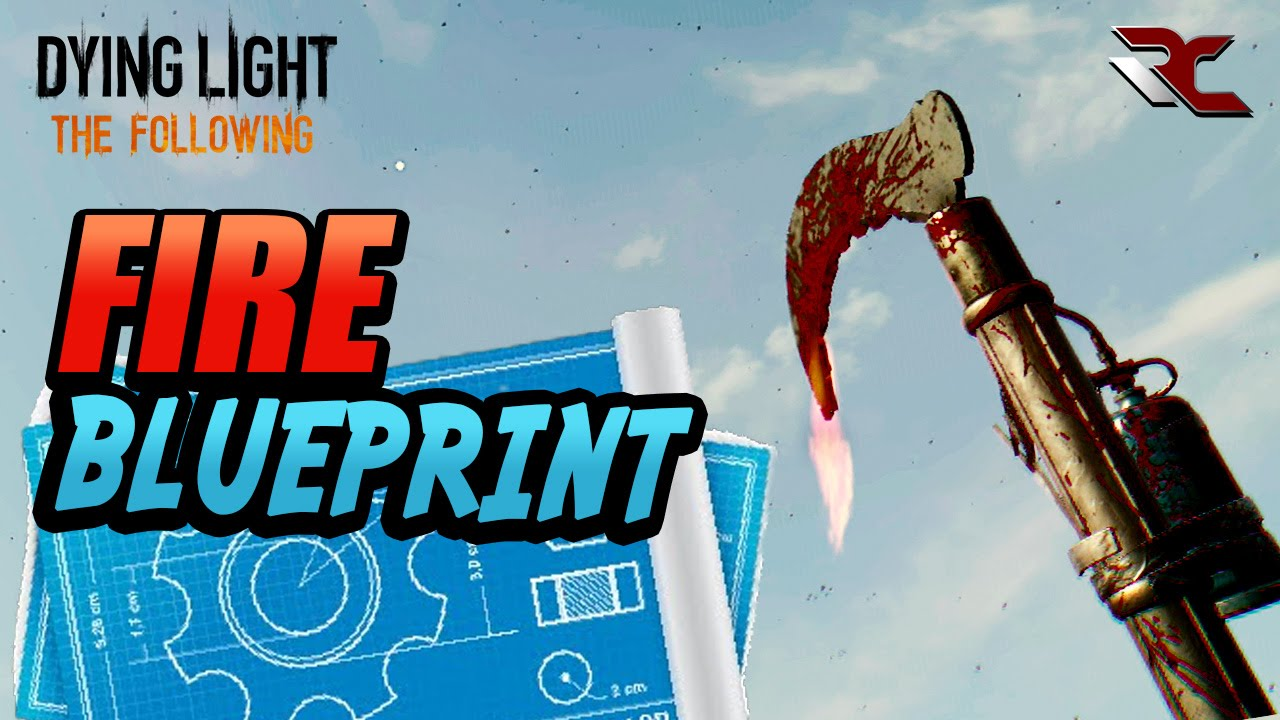 Dying light the following strong fire blueprint for weapons best dying light the following strong fire blueprint for weapons best blueprints youtube malvernweather Images
