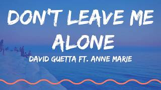 David Guetta Ft. Anne Marie - Don't Leave Me Alone (Lyrics VIdeo)
