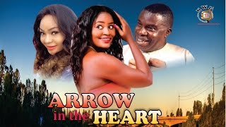 Arrow in the Heart   - Nigerian Nollywood  Movie
