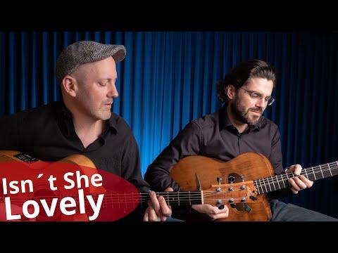 Isn´t She Lovely - Acoustic Stevie Wonder Cover⎮ Joscho Stephan & Adam Rafferty