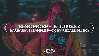 Besomorph & Jurgaz - Barbarian (Trap Sample Pack)