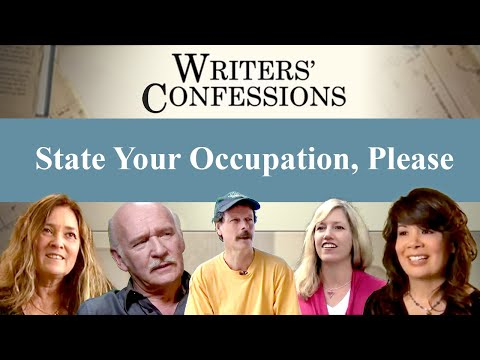Writers' Confessions - State Your Occupation, Please