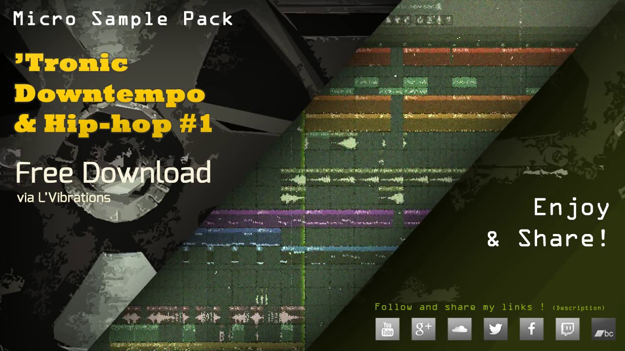Free Sample Pack ] FREE DOWNLOAD !!!!! 'Tronic Downtempo & Hip-hop ...
