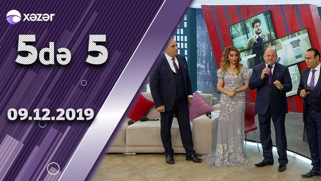 5də 5  -  Elnarə Abdullayeva, Cabir Abdullayev, Zakir Əliyev, Pünhan İsmayıllı  09.12.2019