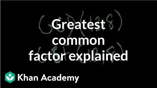 Greatest common factor explained | Factors and multiples | Pre-Algebra | Khan Academy thumbnail