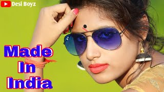 Made In India | Cute Love Story | Latest Hindi Song | 2019