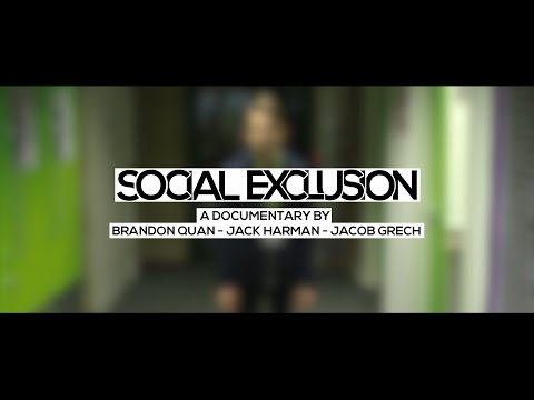 Social Exclusion - A Short Documentary