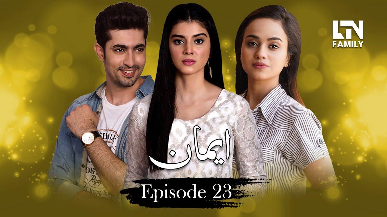 Emaan Episode 23 - 01 July 2019 LTN Family