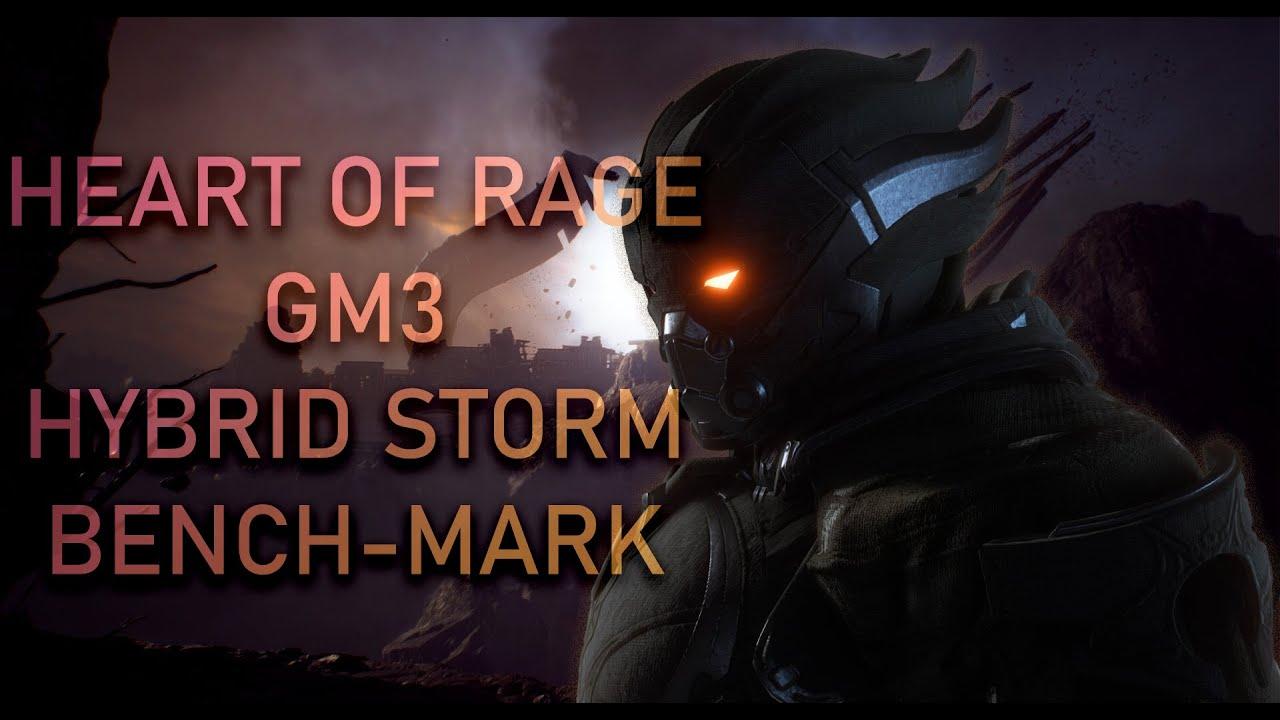 Anthem Heart of Rage GM3 Hybrid Storm Benchmark [1min 55sec]