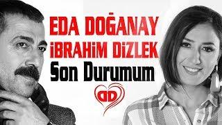 Eda Doğanay & İbrahim Dizlek - Son Durumum (Official Video)