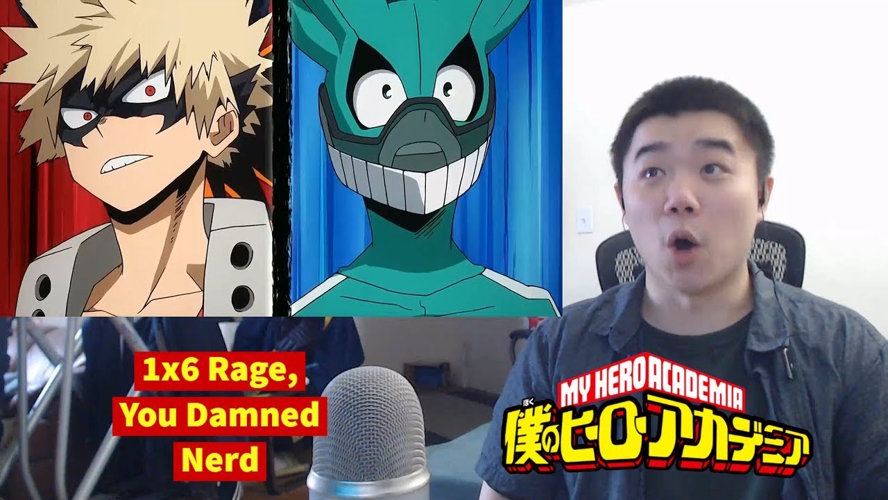 My Hero Academia Season 1 Episode 6: Rage, You Damn Nerd Reaction!