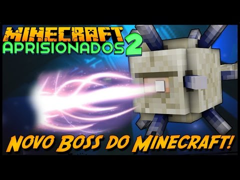 Minecraft: Aprisionados 2 - NOVO BOSS DO MINECRAFT! #5
