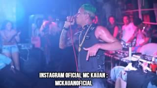 MC KAUAN AO VIVO BEM BRASIL SUZANO 14/02/2014