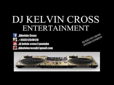 DJ KELVIN CROSS EDO BENIN OLD SCHOOL MIX 2017