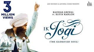Ik Jogi Kanwar Grewal Ft Rupin Kahlon Mp3 Song Download