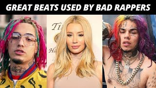GREAT Beats Used By BAD Rappers