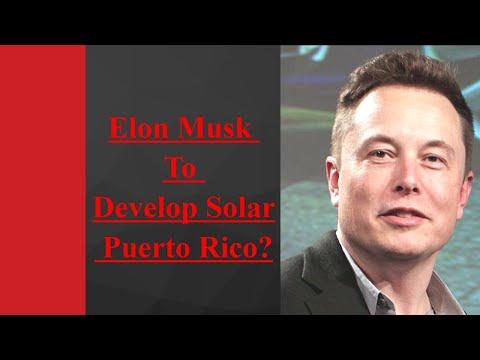 ELON MUSK to develop Solar city in Puerto RICO?
