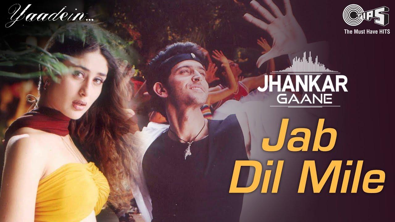 Jab Dil Mile (Jhankar) Hrithik Roshan, Kareena Kapoor | Asha, Udit, Sukhwinder, Sunidhi | Yaadein