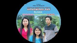 Chin Hla - Lungawinak Nun (Full Version)