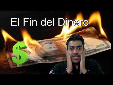 EL FIN DEL DINERO   / NACE BITCOIN  / CRIPTOMONEDAS 2019