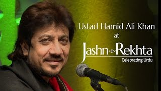 Honthon pe kabhi unke mera naam bhi aaye by Hamid Ali Khan at Jashn-e-Rekhta-2015