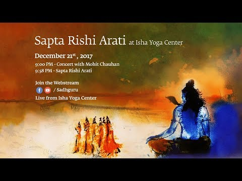Sapta Rishi Arati at Adiyogi - Isha Yoga Center - Sadhguru