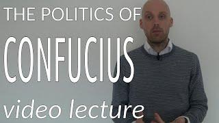 The Politics of Confucius (video lecture)