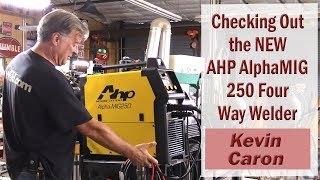 Gambar cover Introducing the NEW AHP AlphaMIG 250 – Kevin Caron