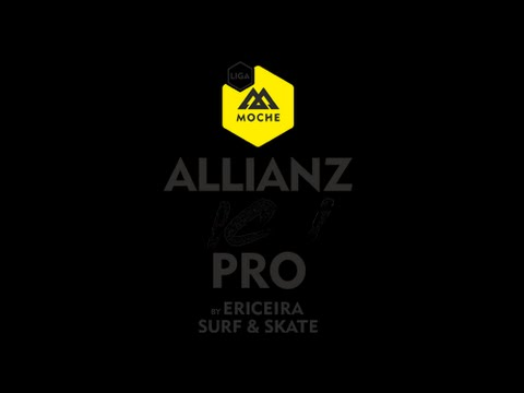 Replay - Dia 1 - ALLIANZ ERICEIRA PRO BY ERICEIRA SURF&SKATE