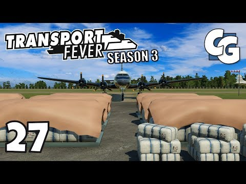 Transport Fever - S03E27 - Cargo Planes Shipping New Industry Goods - Transport Fever Let's Play