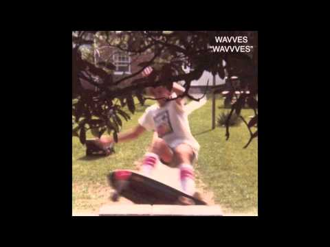 Wavves - So Bored