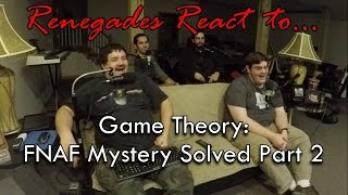 Renegades React to... Game Theory: FNAF Mysteries SOLVED Pt. 2