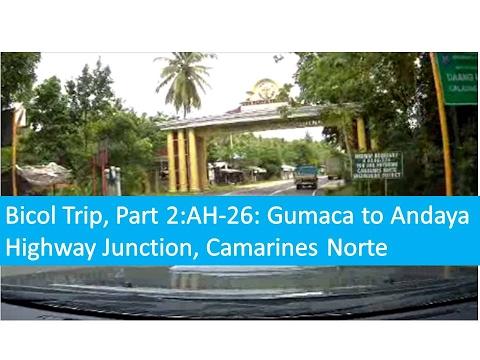 Bicol Trip, Part 2   Gumaca to Santa Elena, Camarines Norte Andaya Junction