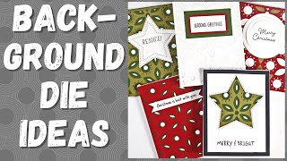 Over 5 Ways to Use Layered Background Dies on Cards