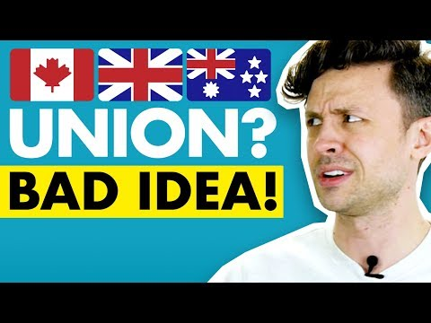 Should Canada, Britain and Australia join together?