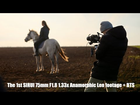 The 1st SIRUI 75mm F1.8 1.33x Anamorphic Lens footage + BTS