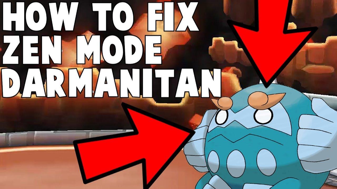How To Fix Zen Mode Darmanitan in 1 Minute - YouTube