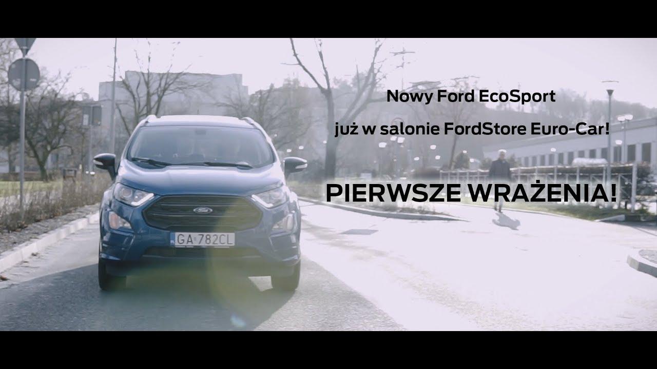 Nowy Ford Ecosport W Salonie Fordstore Euro Car Gdynia Youtube