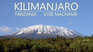 Kilimanjaro - Mount 5895 m - Voie Machame - Tanzania