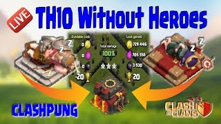 Farming Strategy : Dragon Attack TH10 Without Heroes | Clash of Clans